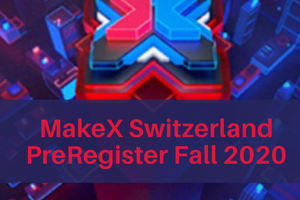 MakeX Switzerland PreRegistration