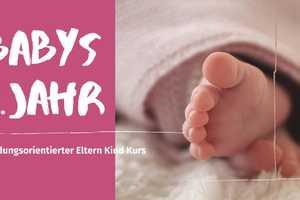 Babys 1. Jahr - BabySteps ab 29.01.20 (für Geburtszeitraum Mai bis September 201